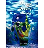 img - for [(Enigma Beyond Illusion: The Lifting of the Veil)] [Author: Jr Richard Douglas Kydd] published on (April, 2003) book / textbook / text book