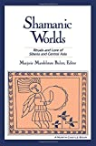 img - for Shamanic Worlds: Rituals and Lore of Siberia and Central Asia book / textbook / text book