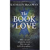 The Book of Love (Magdalene Line Trilogy 2)by Kathleen McGowan