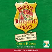 The Case of the Wayward Professor: The Dragon Detective Agency | [Gareth P Jones]