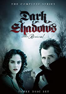 Dark Shadows: The Revival - The Complete Series