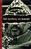 img - for The Mystery of Arafat by Rubinstein, Danny (April 26, 1995) Hardcover 1st book / textbook / text book
