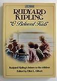 O Beloved Kids: Rudyard Kipling's Letters to His Children (Zenith S) (0099350009) by RUDYARD KIPLING