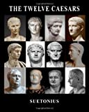 Suetonius The Twelve Caesars