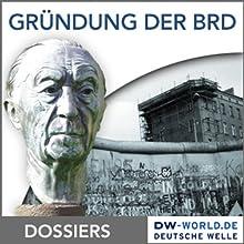 Von der Gründung der BRD bis zum Loch im Eisernen Vorhang Hörbuch von  div. Gesprochen von:  div.