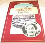 China to Me (Virgo/Beacon Traveler Series) (0807071013) by Hahn, Emily