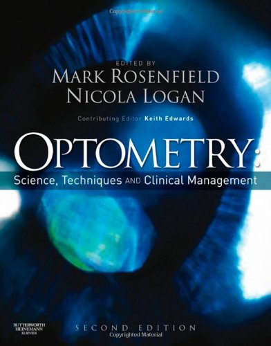 Optometry: Science, Techniques and Clinical Management,