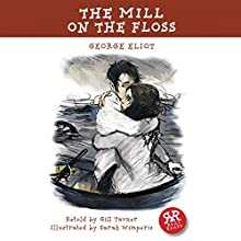 The Mill on the Floss (       ABRIDGED) by George Eliot, Gill Tavner Narrated by Sally Lewis