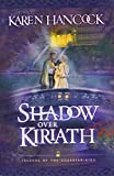 Shadow Over Kiriath (Legends of the Guardian-King, Book 3)