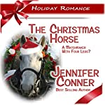 The Christmas Horse | Jennifer Conner