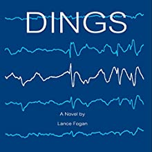 Dings (       UNABRIDGED) by Lance Fogan Narrated by Rebecca Roberts