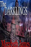 The Darklings (A Ravynne Sisters Paranormal Thriller Book 10)