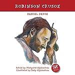 Robinson Crusoe   Daniel Defoe,Margaret Elphinstone