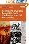 Rethinking Invasion Ecologies from th...