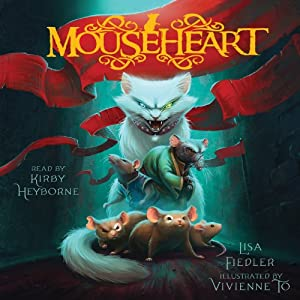 Mouseheart: Mouseheart, Book 1 | [Lisa Fiedler]