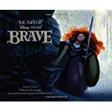 The Art of Brave (Disney: Pixar)