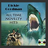 Dickie Goodman All Time Novelty Hits