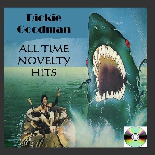 Dickie Goodman - Dickie Goodman All Time Novelty Hits - Zortam Music
