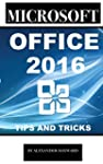 Microsoft Office 2016: Tips and Trick...