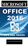 Microsoft Office 2016: Tips and Tricks (English Edition)