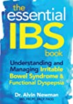 The Essential IBS Book: Understanding...