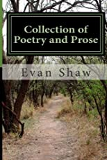 Collection of Poetry and Prose: from Young Mystic (Volume 1)