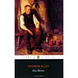 Silas Marner: The Weaver of Raveloe (Penguin Classics)by George Eliot