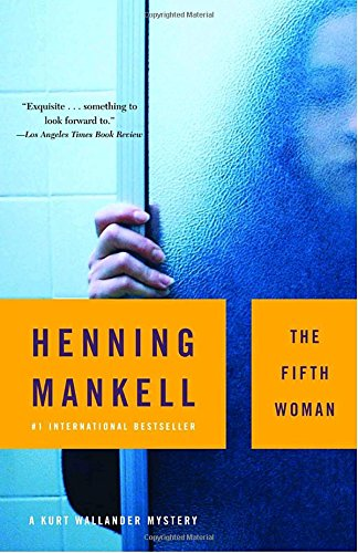 The Fifth Woman (A Kurt Wallander Mystery)