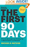 First 90 Days, Updated and Expanded:...