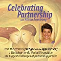 Celebrating Partnership with Alison Armstrong Audiobook by Alison A. Armstrong Narrated by Alison A. Armstrong