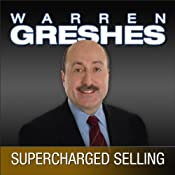 Supercharged Selling: Action Guide, The Power to Be the Best | [Warren Greshes]