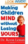 Making Children Mind without Losing Y...
