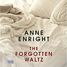 The Forgotten Waltz Audiobook by Anne Enright Narrated by Caroline Lennon