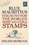 Blue Mauritius: The Hunt for the Worl...