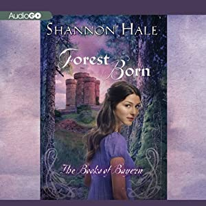 Forest Born: Book Four of the Books of Bayern | [Shannon Hale]