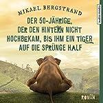 Der 50-Jährige, der den Hintern nicht hochbekam, bis ihm ein Tiger auf die Sprünge half | Mikael Bergstrand