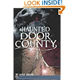 Haunted Door County (Haunted America)