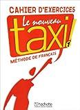 Image de Le Nouveau Taxi ! 1 : Cahier d'exercices