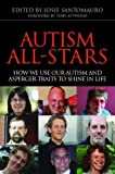 img - for Autism All-Stars: How We Use Our Autism and Asperger Traits to Shine in Life book / textbook / text book