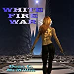 White Fire War | Dean McMillin