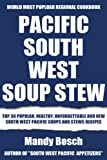 Top 30 Delicious, Most-Recommended, Popular, Healthy And Easy to Understand South-West Pacific Soups And Stews Recipes