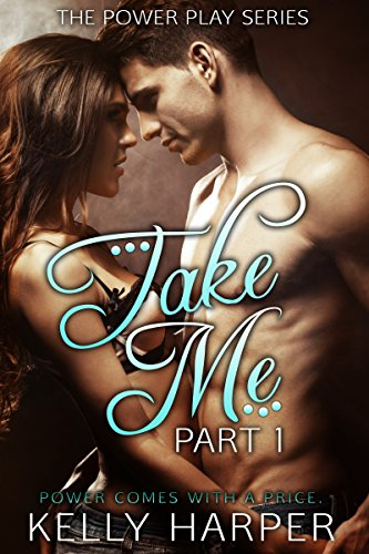 Take Me: Part 1 (Power Play Series) (Top 100 Free Kindle Books Romance compare prices)
