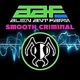 SMOOTH CRIMINAL  von  ALIEN ANT FARM
