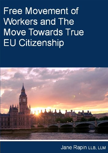 Free Movement Of Workers And The Move Towards True Eu Citizenship
