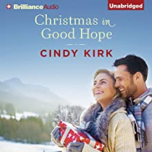 Christmas in Good Hope: A Good Hope Novel, Book 1 (       UNABRIDGED) by Cindy Kirk Narrated by Amy McFadden