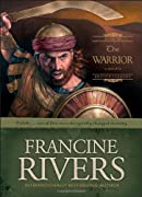 The Warrior: Caleb (Sons of Encouragement Series #2) by Francine Rivers cover image