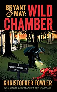 Book Cover: Bryant & May - Wild Chamber