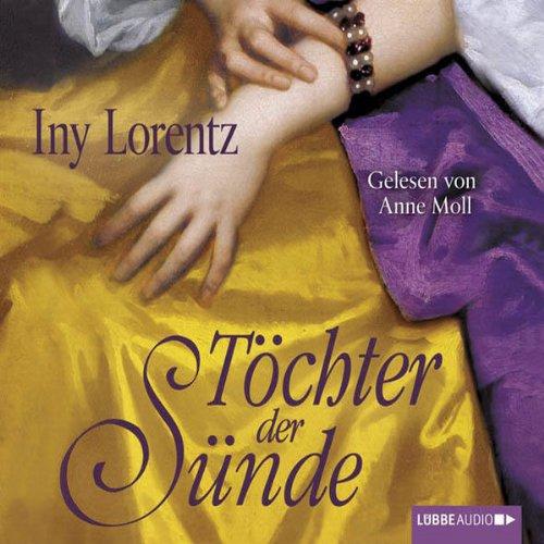Buchseite und Rezensionen zu 'Töchter der Sünde' von Iny Lorentz