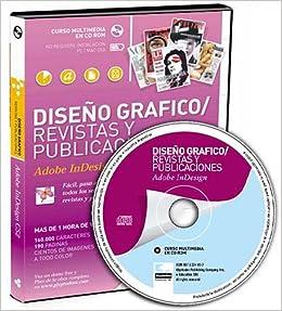 Diseno Grafico Revistas y Publicaciones Adobe InDesign CS2 (Spanish