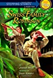 Swiss Family Robinson (A Stepping Stone Book(TM))